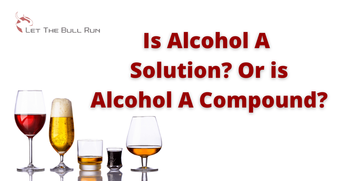 Is alcohol a solution